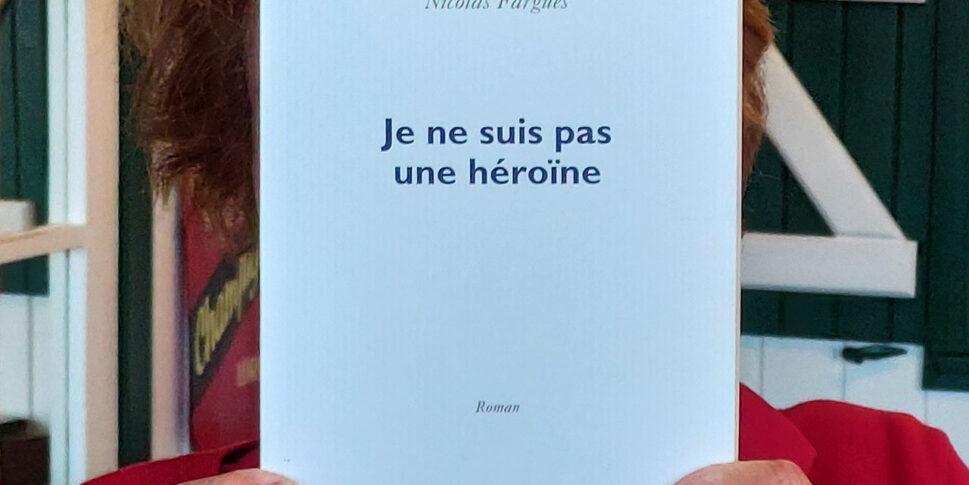 """Couverture du livre """"Je ne suis pas une héroïne"""""""