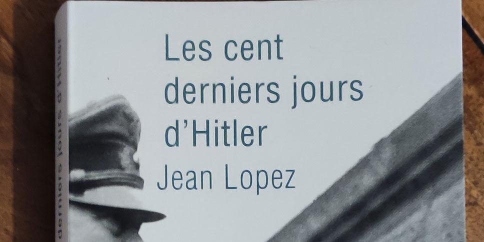 """Couverture du livre """"Les cent derniers jours d'Hitler"""""""