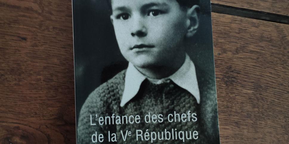 """Couverture du livre """"L'enfance des chef de la Ve République"""""""