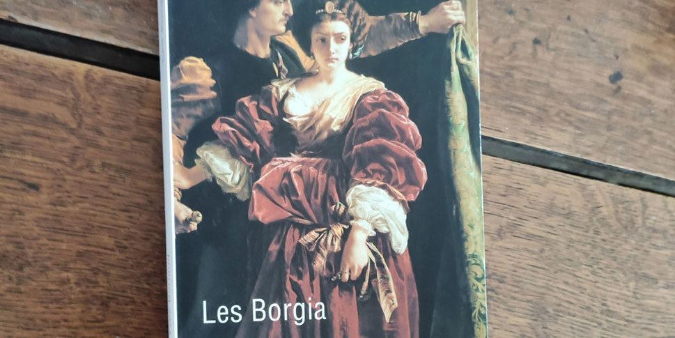 """Couverture du livre """"Les Borgia"""""""