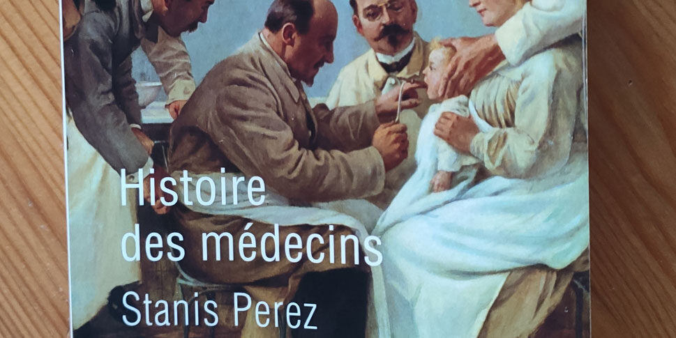 """Couverture du livre """"Histoire des médecins"""""""